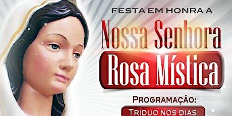 Santa Missa - 3º Dia  Tríduo Nossa Senhora Rosa Mística - São Gonçalo/RJ ingressos
