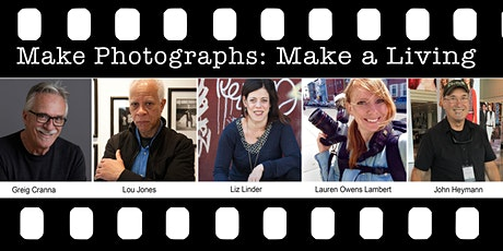 Make Photographs, Make A Living: Developing Commercial and Editorial Career tickets