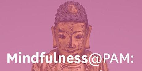 Mindfulness@PAM: Writing & Art Meditation tickets