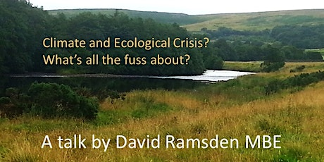 Climate and Ecological Crisis? What's all the fuss about? tickets