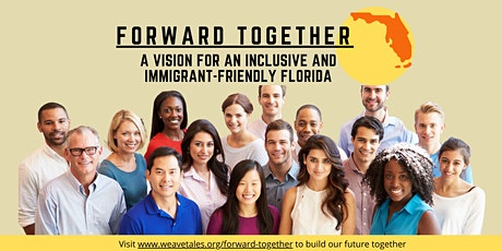 Forward Together: a Vision for an Inclusive and Immigrant-Friendly Florida tickets