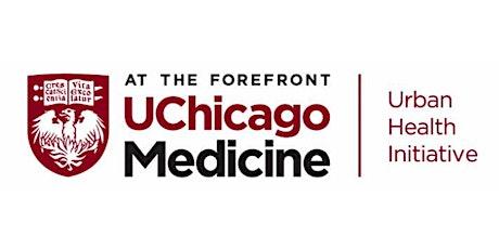 UChicago Medicine: 2020 Social Determinants of Health Grant Announcement tickets
