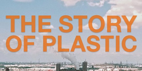 The Story of Plastic - Sustainable(ish) Community Screening plus Q&A tickets