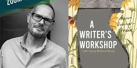Rediscovered Books Writer's Workshop:  Aaron Bobrow-Strain tickets