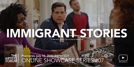 IMMIGRANT STORIES: Online Showcase #7 tickets