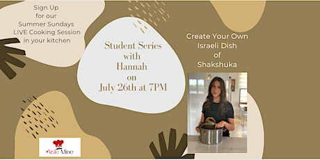LIVE Cooking Class In Your Kitchen - Student Series tickets
