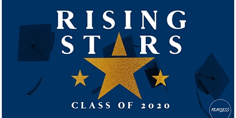 Rising Stars | Class of 2020 Graduation Party | Fearless tickets
