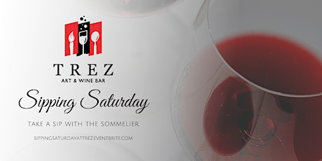 Sipping Saturday With  The Sommelier tickets