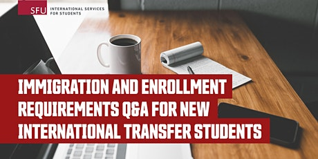 New Intl Transfer Students Q&A: Immigration and Enrollment Requirements tickets