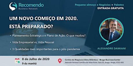 UM NOVO COMEÇO EM 2020. ESTÁ PREPARADO? bilhetes