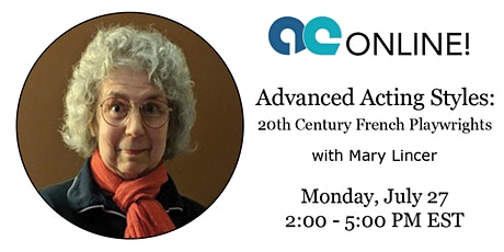 Advanced Acting Styles with Mary Lincer - 20th Century French Playwrights tickets