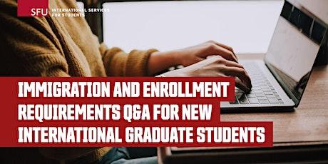 New Intl Graduate Students Q&A: Immigration and Enrollment Requirements tickets