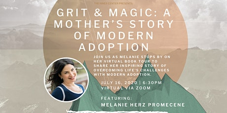 Grit & Magic: A Mother's Story of Modern Adoption w/ Melanie Herz Promecene tickets