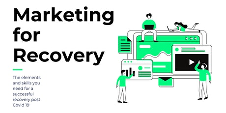 Digital Marketing for Recovery Post Covid 19 [EVENING WEBINAR] tickets