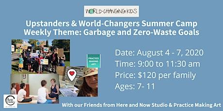 World-Changing Kids Summer Camp: Garbage and Zero-Waste Goals tickets