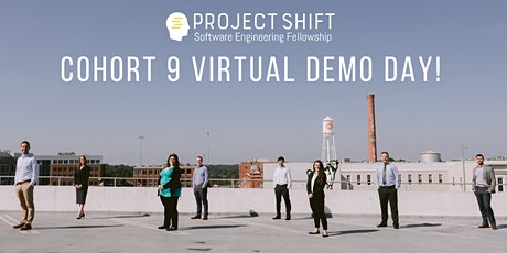 Project Shift   Cohort 9 Virtual Demo Day! tickets