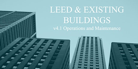 LEED and Existing Buildings: Certification, Performance, and LEED v4.1 O+M tickets
