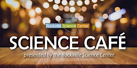 Rockville Science Cafe: 3D Printing: An Additive Future billets
