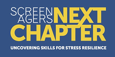 Screenagers: The Next Chapter tickets