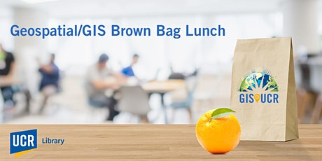 Geospatial/GIS Brown Bag Lunch tickets