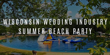 Wisconsin Wedding Industry Beach Party tickets