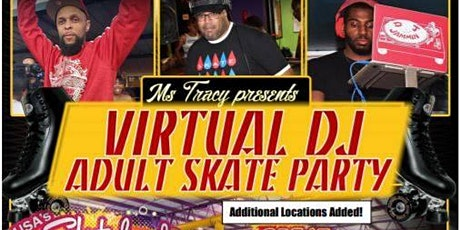 Virtual DJ Adult Skate hosted by Ms Tracy at Great Skate tickets