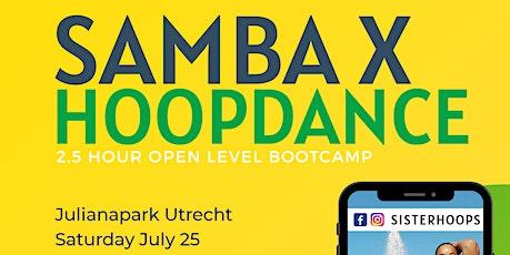 Samba x Hoopdance Utrecht tickets