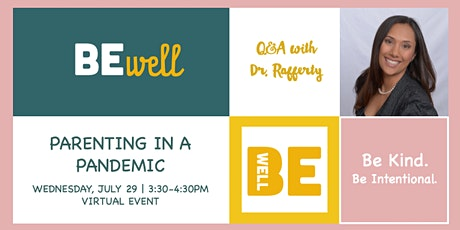 Parenting in a Pandemic: Q&A with Dr. Rafferty tickets