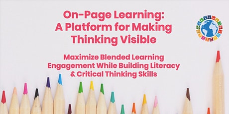 On-Page Learning: A Platform for Making Thinking Visible (Webinar) tickets