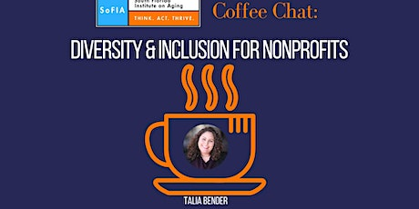 SoFIA Coffee Chat: Diversity & Inclusion for Nonprofits tickets