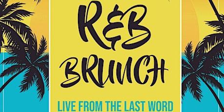 R&B Brunch - 7/12 tickets