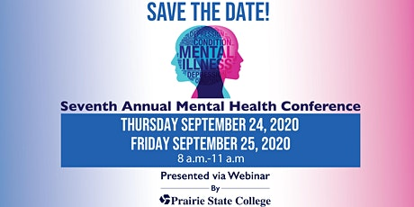 Seventh Annual Mental Health Conference - Virtual for 2020 tickets