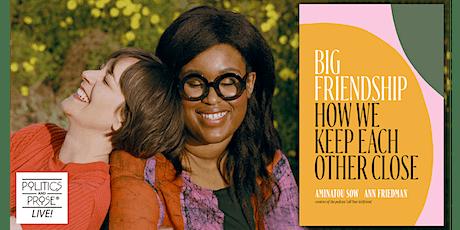 Ann Friedman & Aminatou Sow | BIG FRIENDSHIP with Samhita Mukhopadhyay tickets
