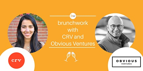 VC brunchwork w/ CRV & Obvious Ventures tickets