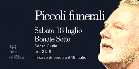 PICCOLI FUNERALI / Bonate Sotto tickets