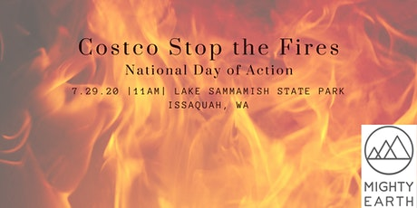 Costco Stop the Fires: National Day of Action tickets