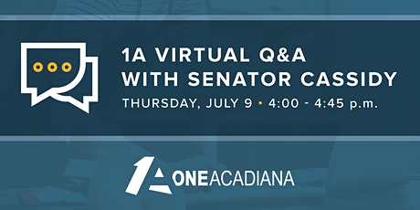 1A Virtual Q&A with Sen. Cassidy tickets