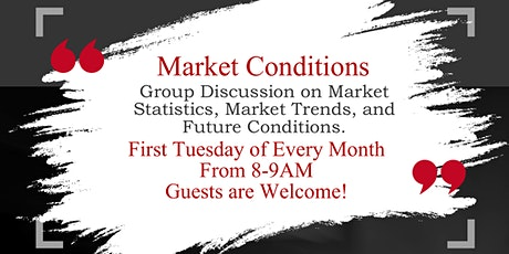 Market Conditions tickets
