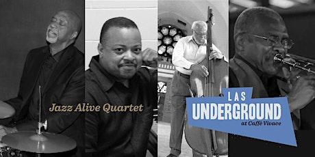 LAS Underground:  Jazz Alive Quartet-Set Two tickets