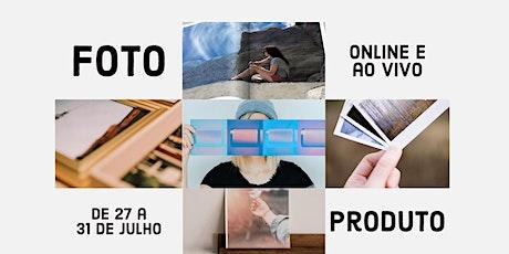 Foto + Produto: o valor do produto na fotografia como negócio bilhetes