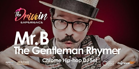 MR B, THE GENTLEMAN RHYMER at Peterborough Drive-In Experience tickets