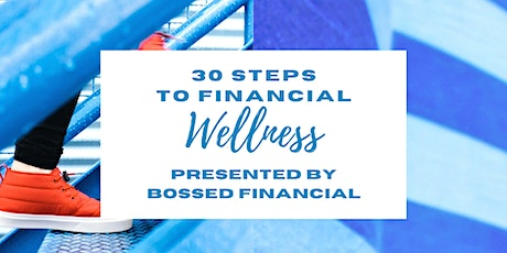 30 Steps to Financial Wellness - Atlanta, GA tickets