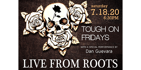 Tough On Fridays LIVE with Dan Guevara tickets