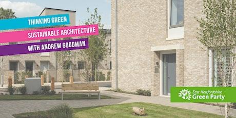 Thinking Green: Sustainable Architecture biglietti