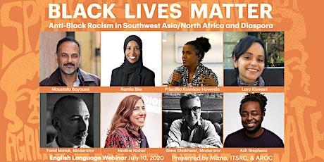 Webinar Series: Anti-Black Racism in SW Asia/N Africa + Diaspora (English) tickets