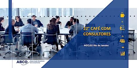 22º Café com Consultores ABCO-RJ ingressos
