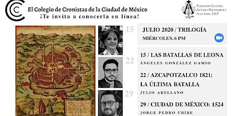 Crónica en línea con el Colegio de Cronistas de la Ciudad de México Julio ingressos