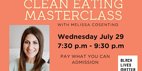 CLEAN EATING MASTERCLASS tickets