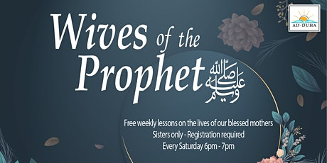 Wives of the Prophet (saw) tickets
