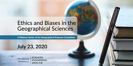 Ethics and Biases in the Geographical Sciences: GSC Webinar Series tickets